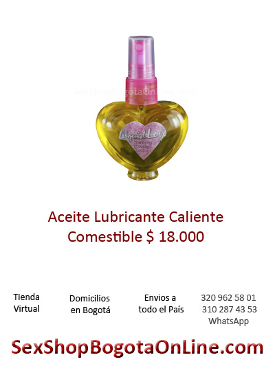 aceite lubricante caliente comestible sex shop bogota online sexo relacion pene vagina saborizados sabores liquidos comestibles