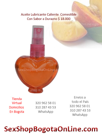 aceite lubricante sabor durazno caliente erotico placentero bogota economico barato bodega sexual mejer femenino medellin manizales