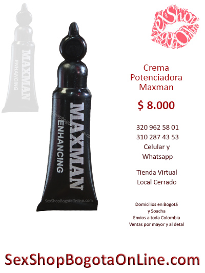 potenciador maxman sex shop productos masculinos domicilios bogota soacha engativa unicentro alqueria modelia normandia centro colombia
